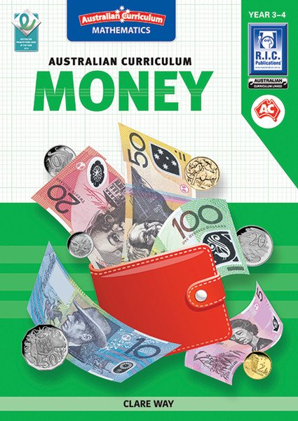 Australian Curriculum Mathematics: Money - Yrs 3 & 4