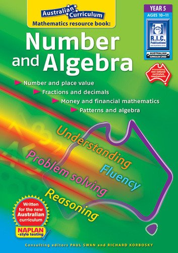 Number and Algebra Book - Year 5 - Dr Paul Swan & Richard Korbosky
