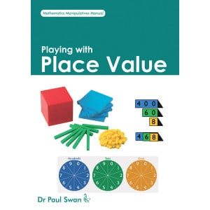 Playing with Place Value Book - Dr Paul Swan