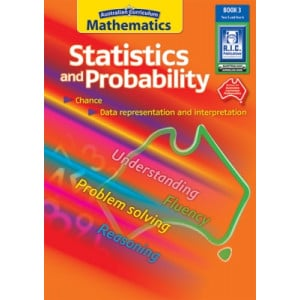 Australian Curriculum Mathematics: Statistics and Probability - Book 3