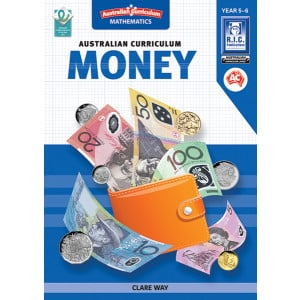 Australian Curriculum Mathematics: Money - Yrs 5 & 6